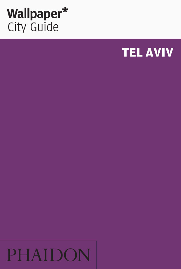 Phaidon Wallpaper City Guide - Tel Aviv