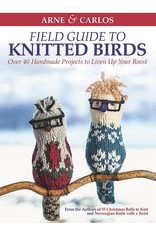 Arne & Carlos Field Guide to Knitted Birds by Arne & Carlos
