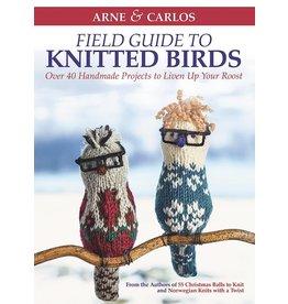 Arne & Carlos Field Guide to Knitted Birds by Arne & Carlos