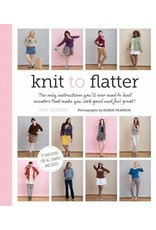 Amy Herzog Knit to Flatter by Amy Herzog