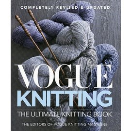 Vogue Knitting Magazine Vogue Knitting the Ultimate Knitting Book: Completely Revised & Updated (Revised)