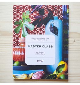Modern Daily Knitting (MDK) MDK Field Guide No. 13 Master Class Paperback