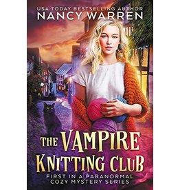 Nancy Warren Vampire Knitting Club (Book 1) by Nancy Warren