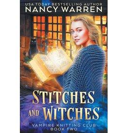 Nancy Warren Stitches and Witches (Book 2) by Nancy Warren