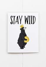 Stay Wild Bear Card