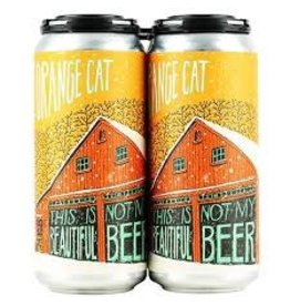 Fat Orange Cat Fat Orange Cat Not My Beautiful Beer 4pk can