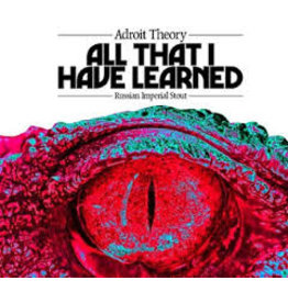 Adroit Theory Adroit Theory All I Have Learned 12oz