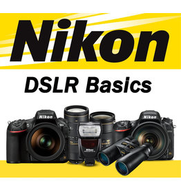 Nikon DSLR Basics Wednesday, November 20th