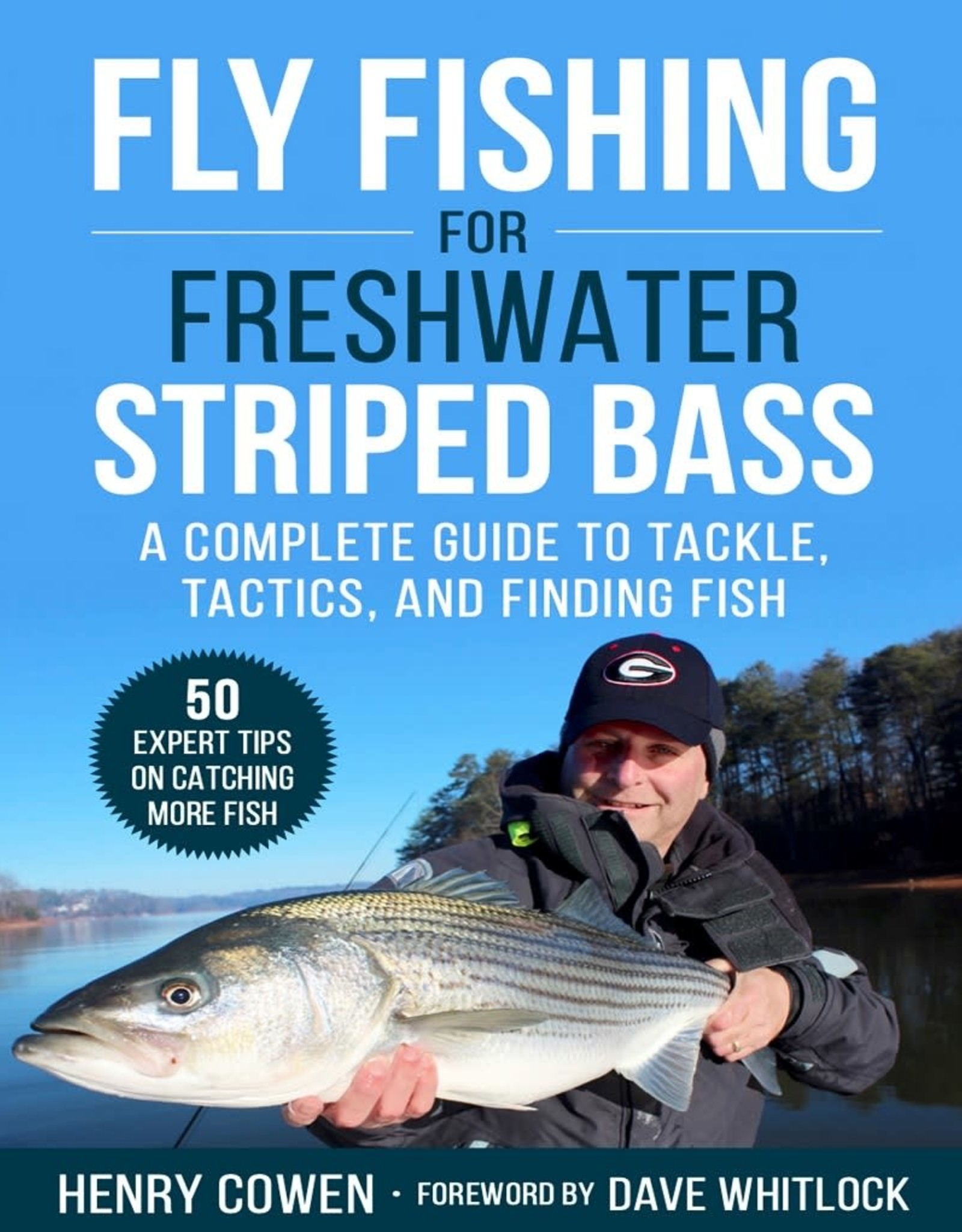 Henry Cowen Fly Fishing for Freshwater Striped Bass - Henry Cowen