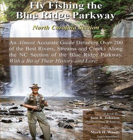Fly Fishing the Blue Ridge Parkway: North Carolina Section - Sam Johnson