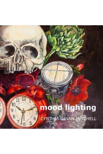 Cynthia Dinan-Mitchell: Mood Lighting