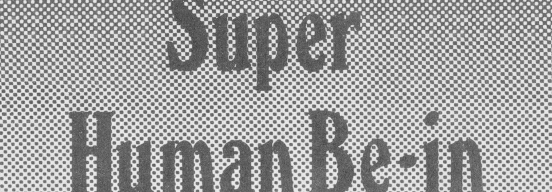 Super Human Be-In