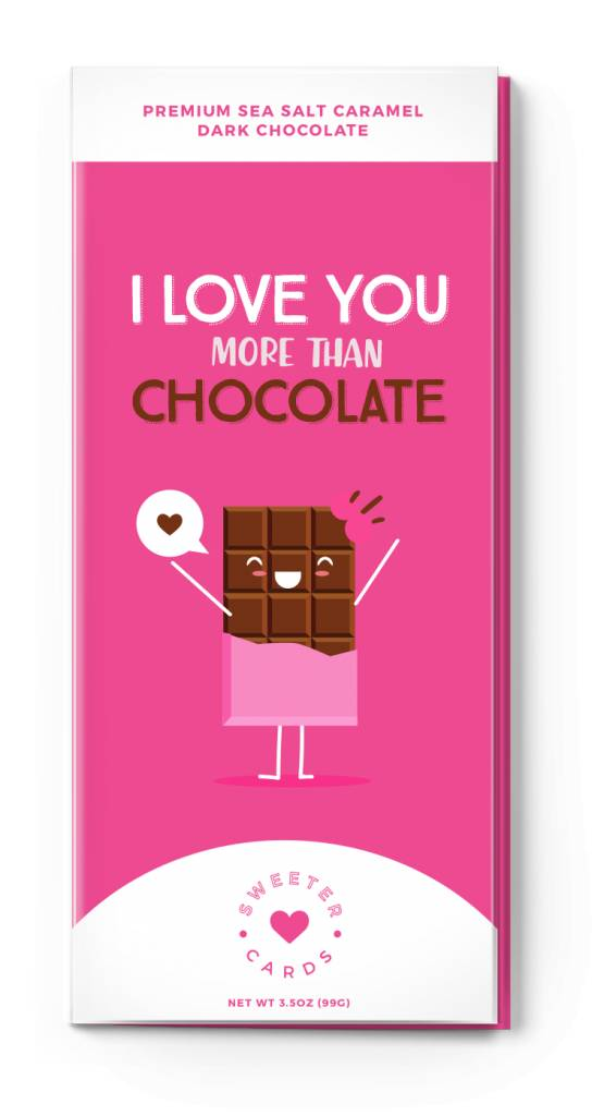Sweeter Cards Sweeter Cards I Love You More Than Chocolate