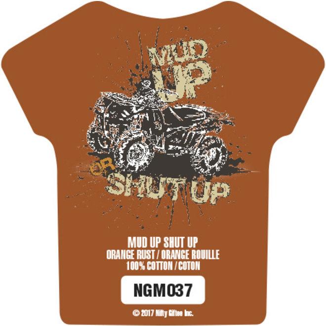 Nifty Giftee Crushed Tees Mud Up Shut Up