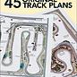 45 Original Track Plans