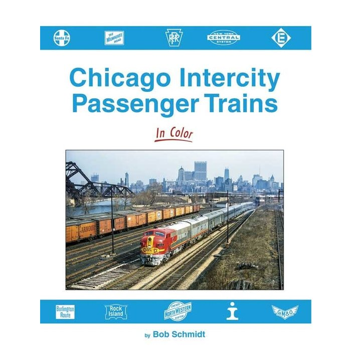 Chicago Intercity Passenger Trains In Color