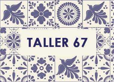 TALLER 67