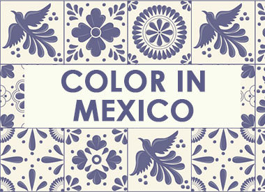 COLOR IN MEXICO