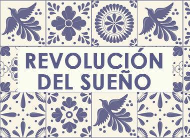 REVOLUCION DEL SUEÑO