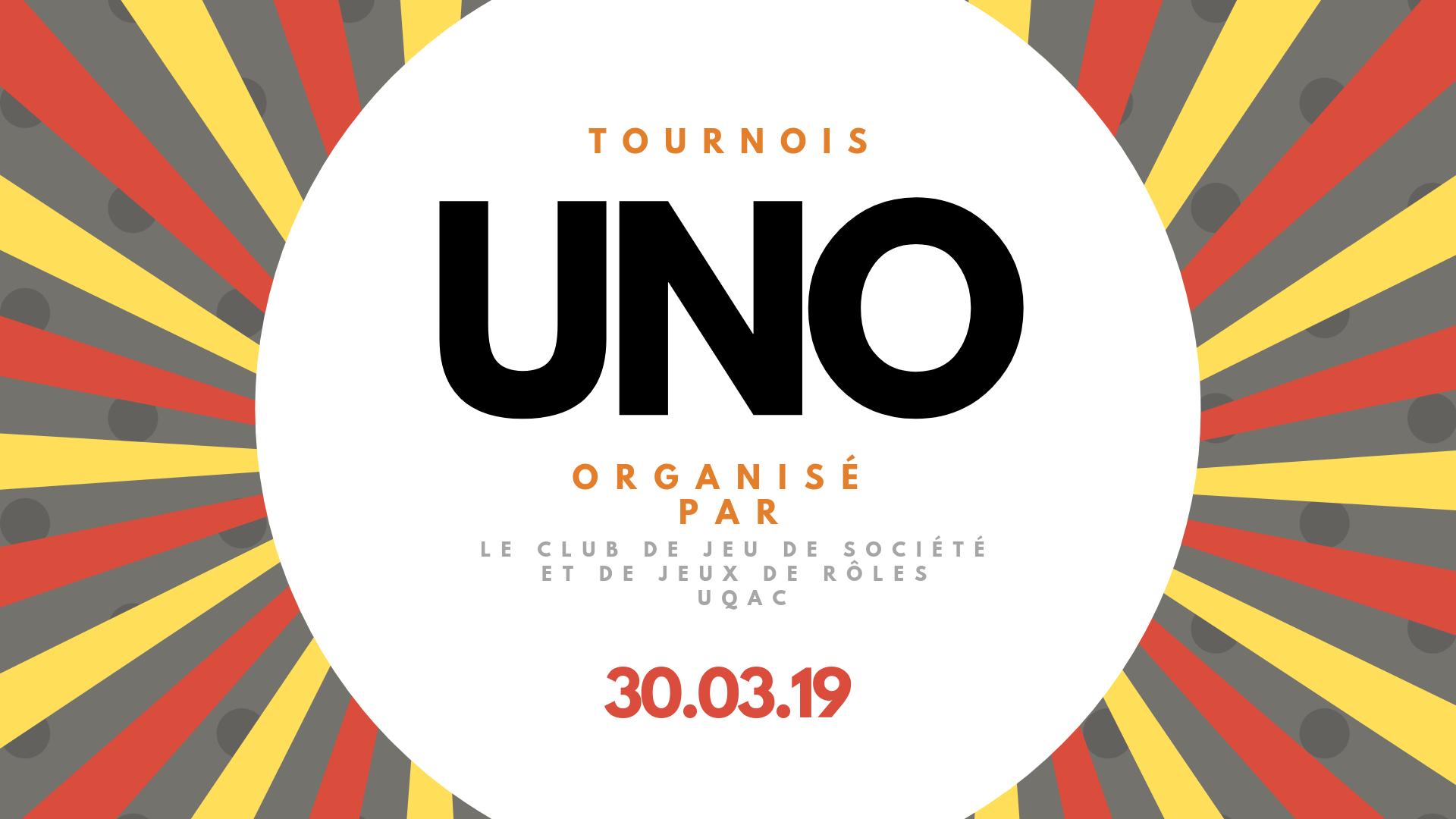 Tournoi UNO ( Club de Jeux de Société et de Jeu de Rôle - UQAC )