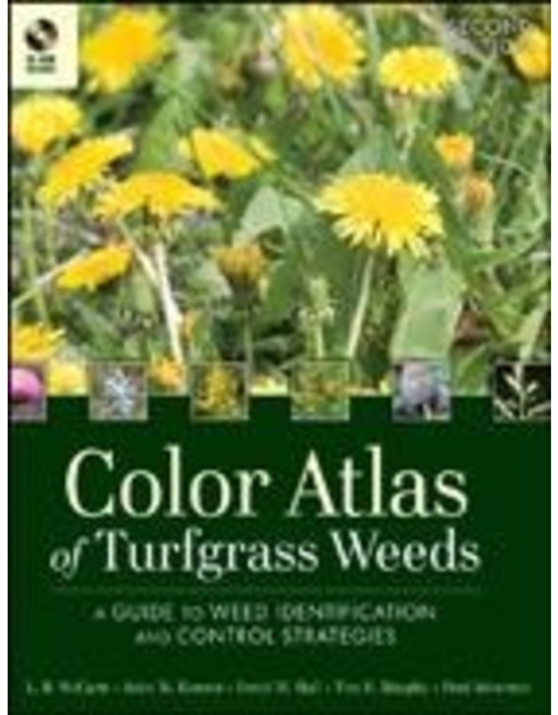 Color Atlas of Turfgrass Weeds - 2nd Ed.