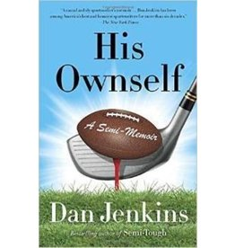 His OWNSELF - Dan Jenkins