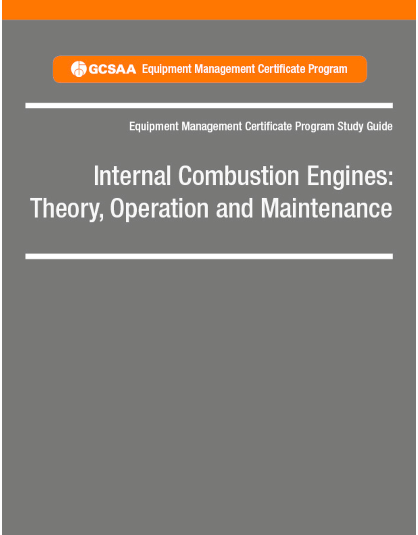 Internal Combustion Engines: Theory, Operation and Maintenance