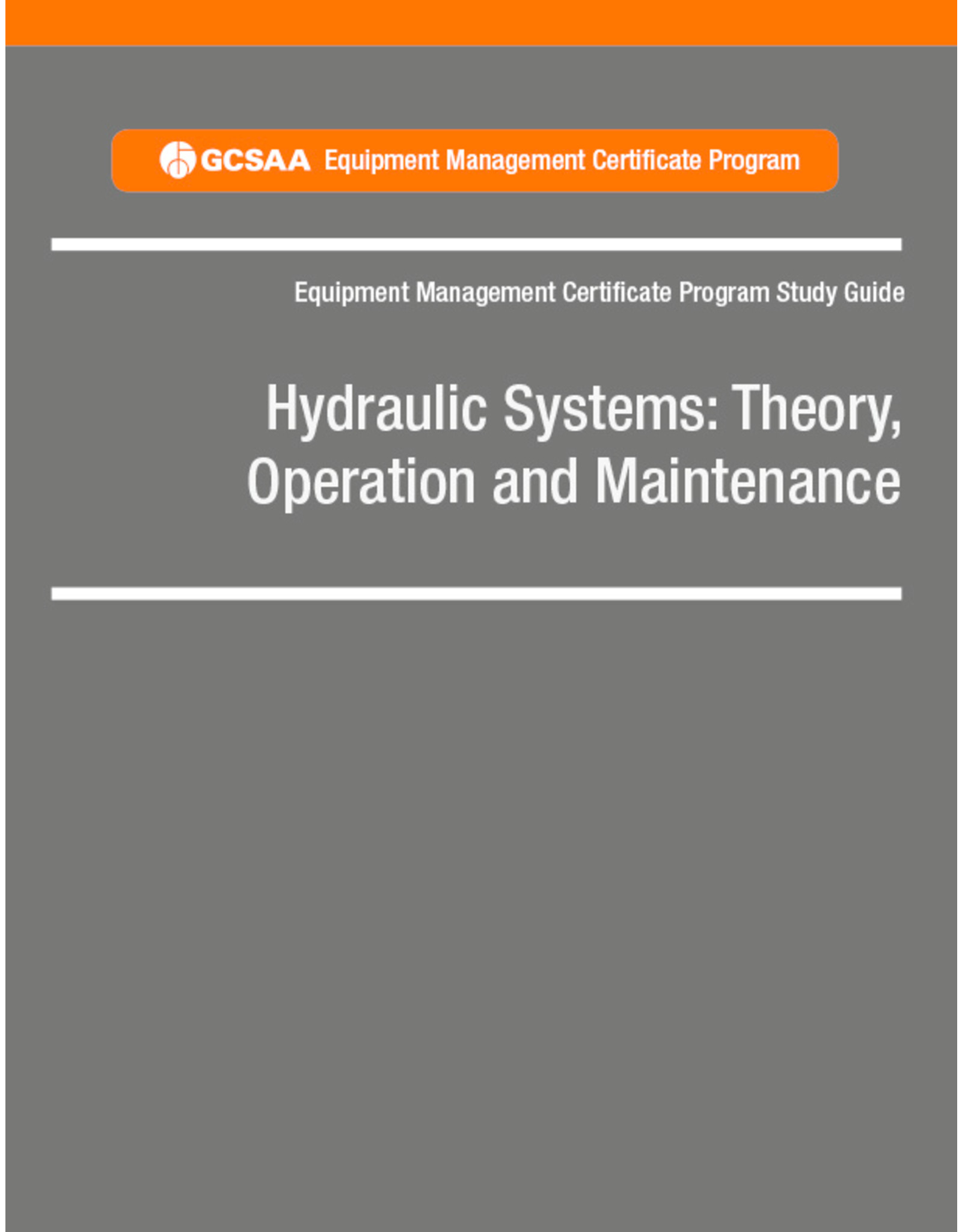 Hydraulic Systems: Theory, Operation and Maintenance