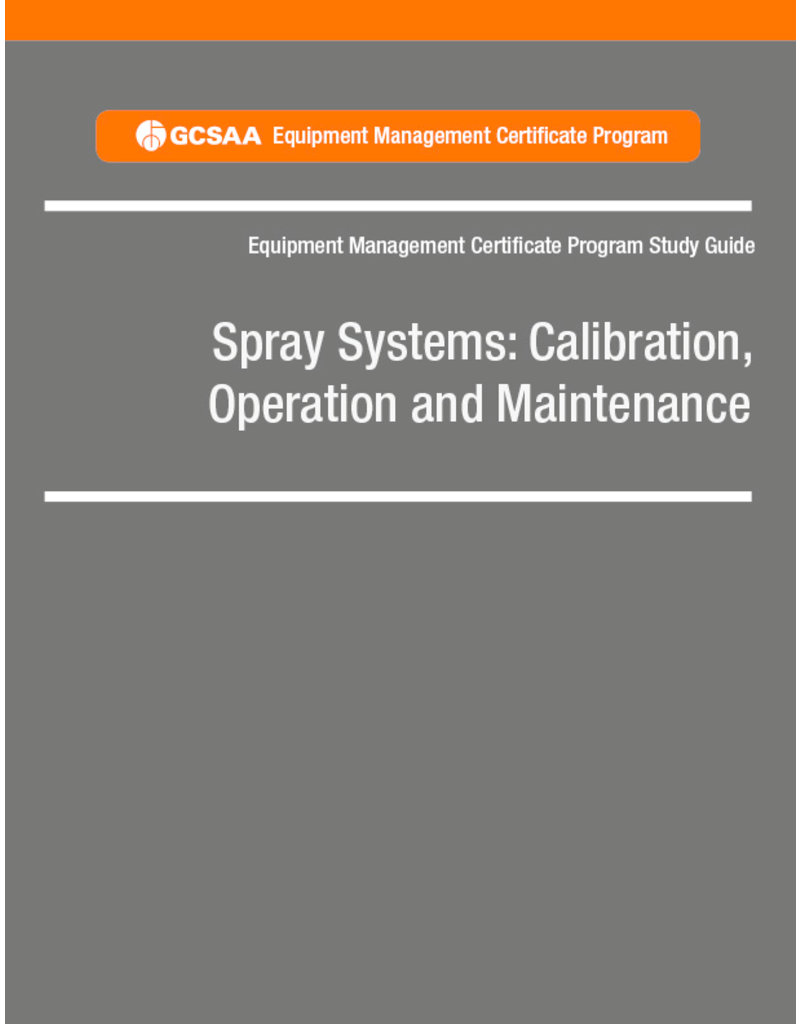 Spray Systems: Calibration, Operation and Maintenance