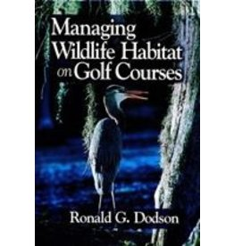 Managing Wildlife Habitat on Golf Courses