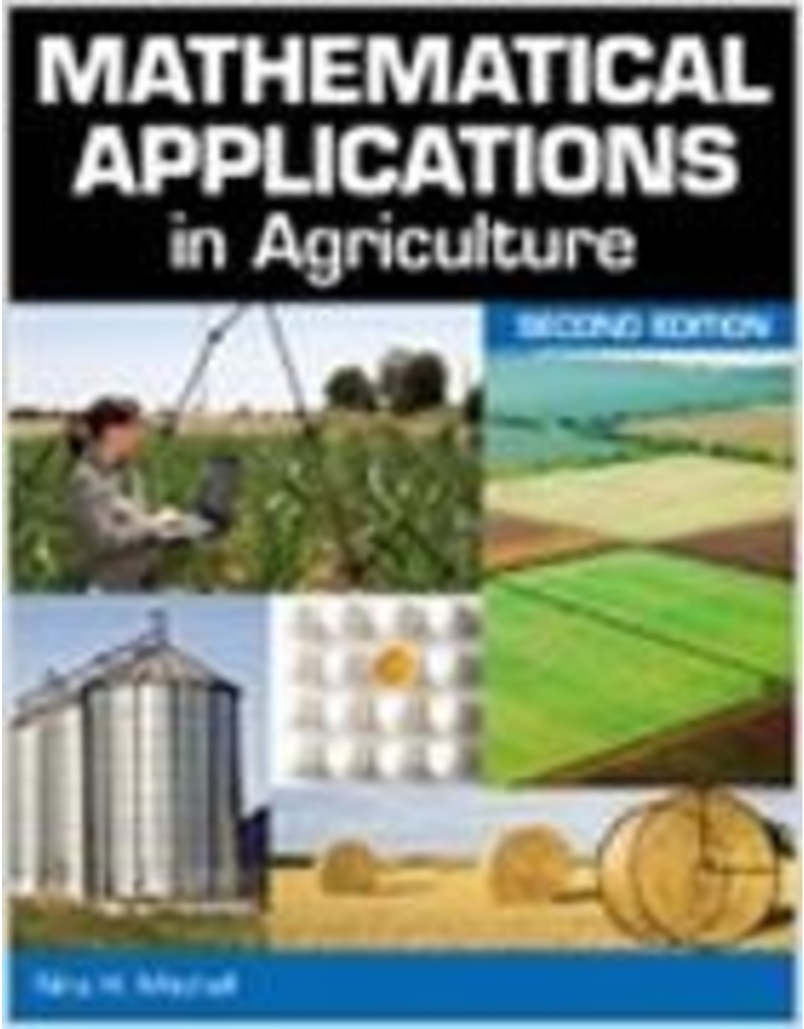 Mathematical Applications in Agriculture - 2nd Ed.