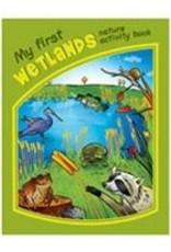 My First Wetlands Nature Activity Book