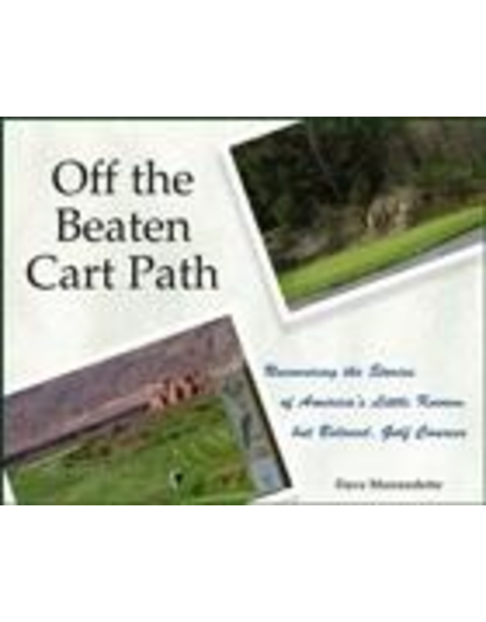 Off the Beaten Cart Path