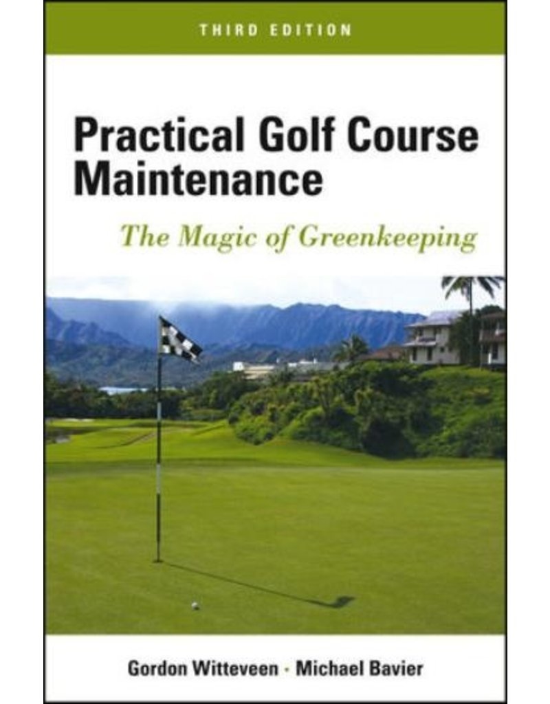 Practical Golf Course Maintenance - 3rd Ed.