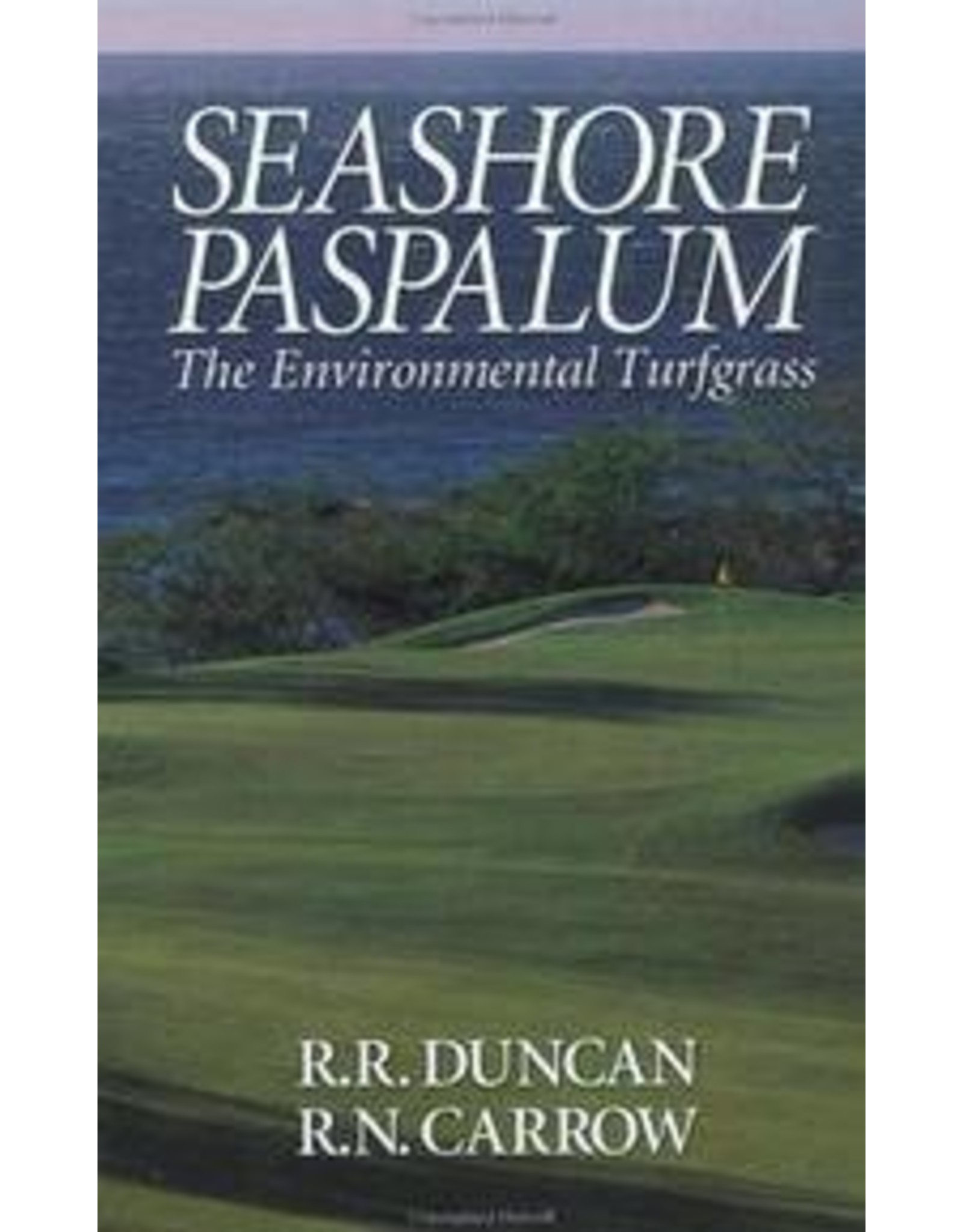Seashore Paspalum: The Environmental Turfgrass