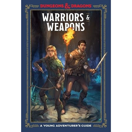 A Young Adventurer's Guide: Warriors & Weapons