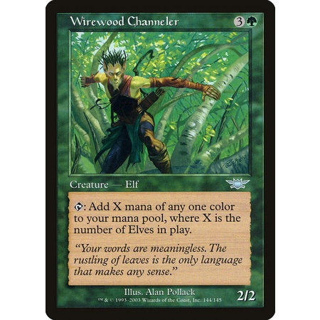 Wirewood Channeler