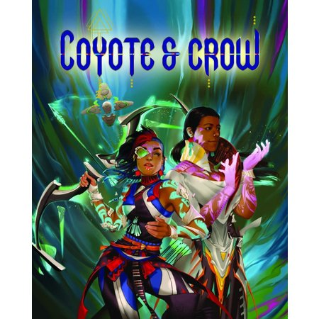 PREORDER - Coyote & Crow: The Roleplaying Game
