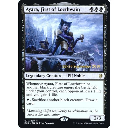 Ayara, First of Locthwain - Foil - Prerelease Promo