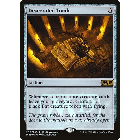 Desecrated Tomb - Foil - Draft Weekend Promo
