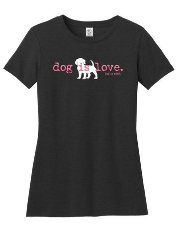 Dog is Good Womens Dog is Love t-shirt