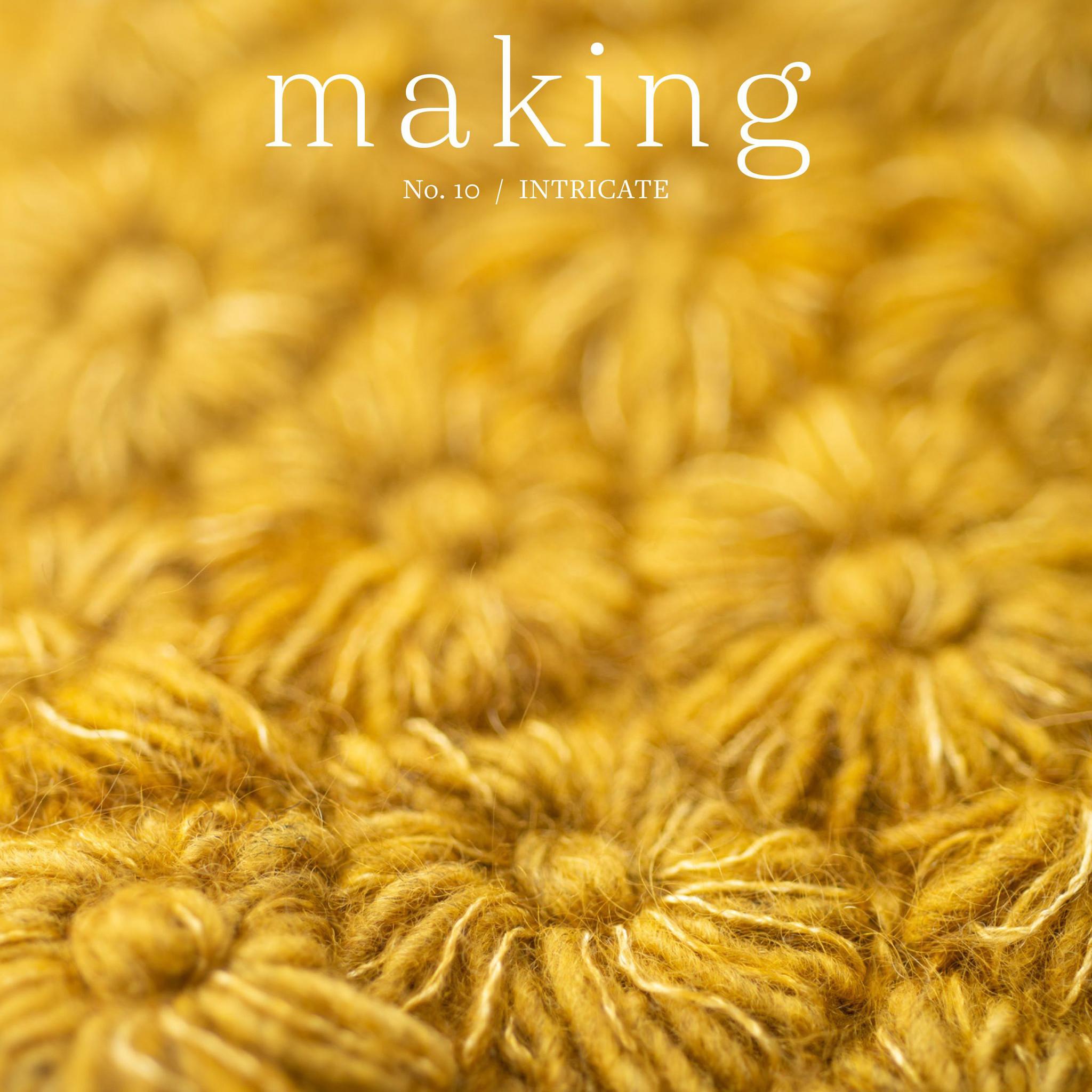 Making Magazine : No. 10 Intricate