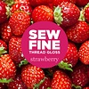 Sew Fine Thread Gloss : Strawberry