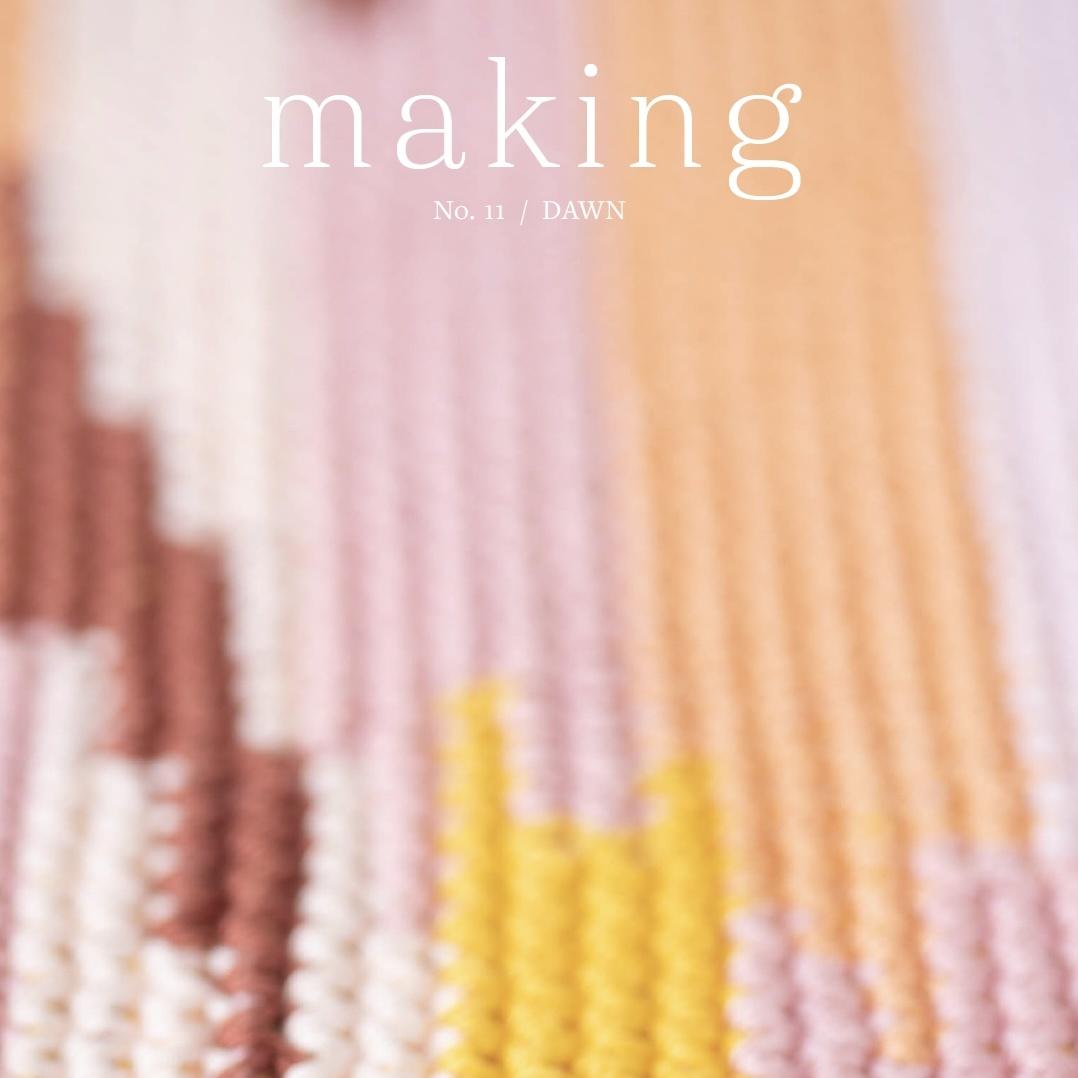 Making Magazine : No. 11 Dawn