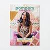 Pom Pom Quarterly : Issue 36 : Spring 2021