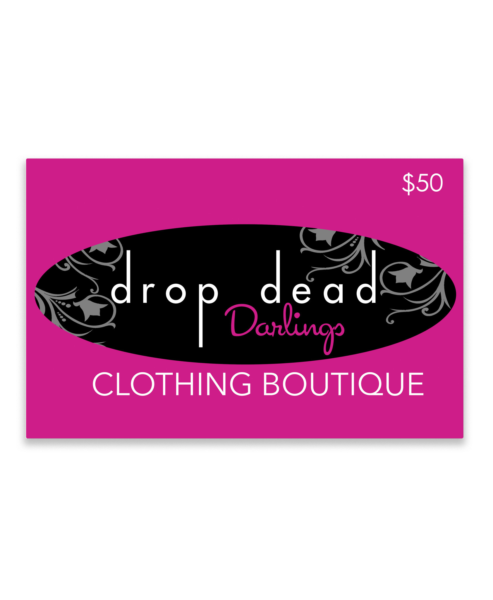 Drop Dead Darlings Gift Card - $50