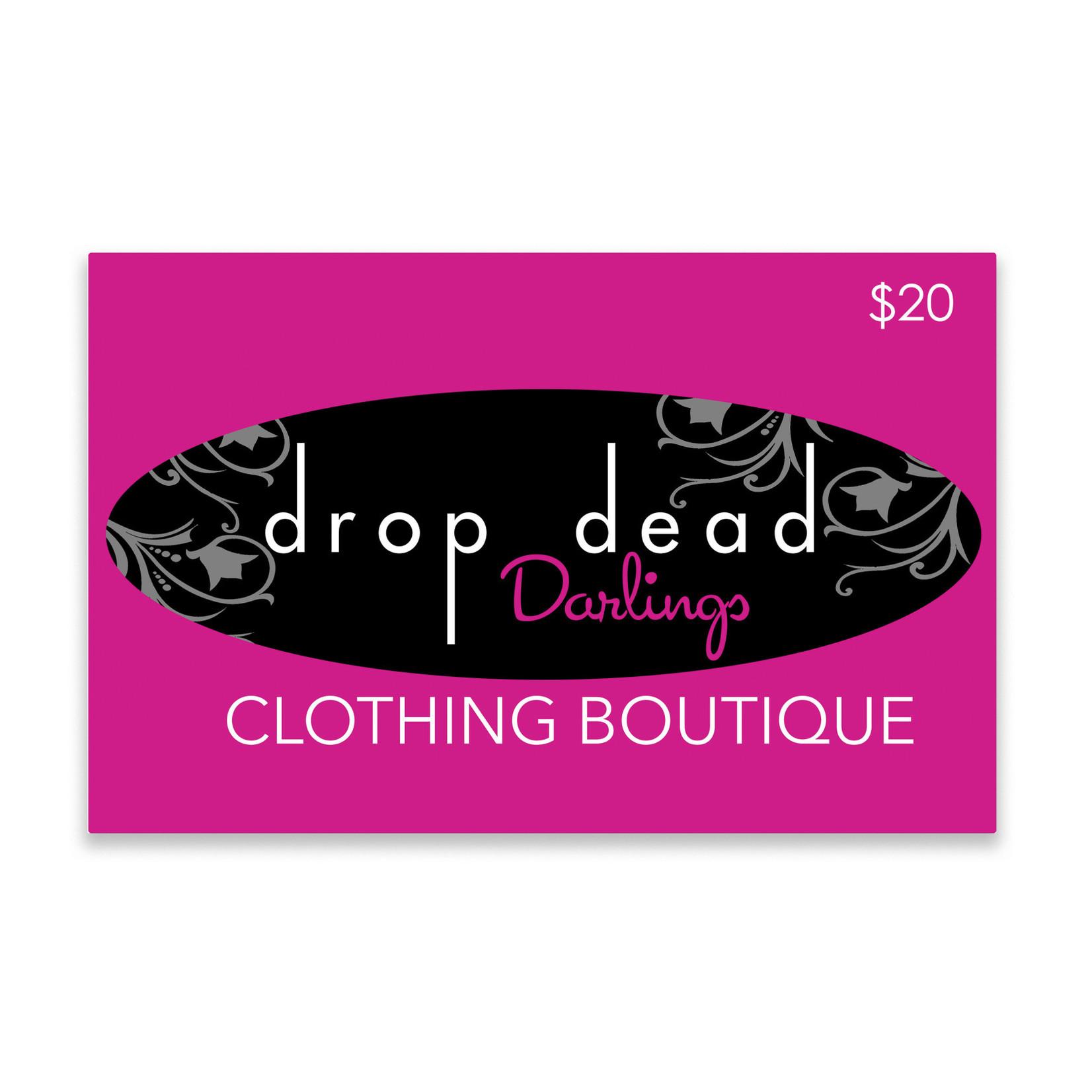 Drop Dead Darlings Gift Card - $20