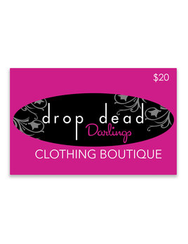 Drop Dead Darlings Gift Card - $20
