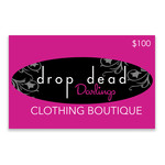 Drop Dead Darlings Gift Card - $100