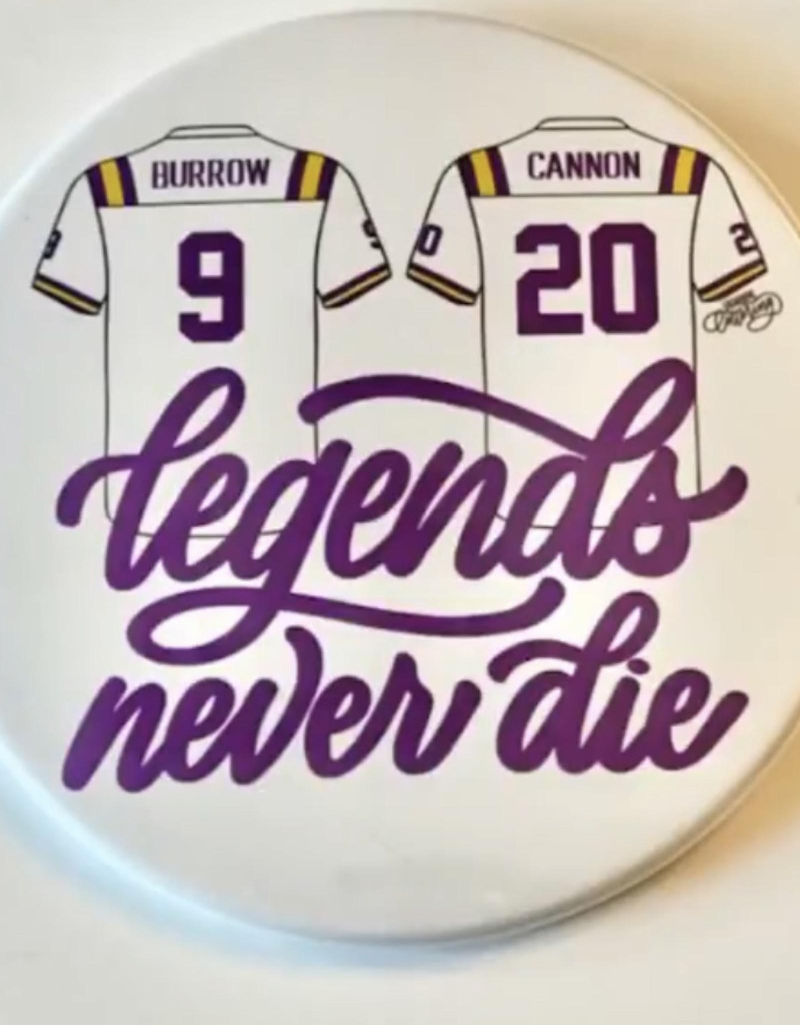 Lagniappe Lettering Legends Never Die Buttons